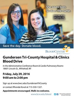 Gundersen Tri-County Hospital & Clinics Blood Drive @ Gundersen Tri-County Hospital & Clinic